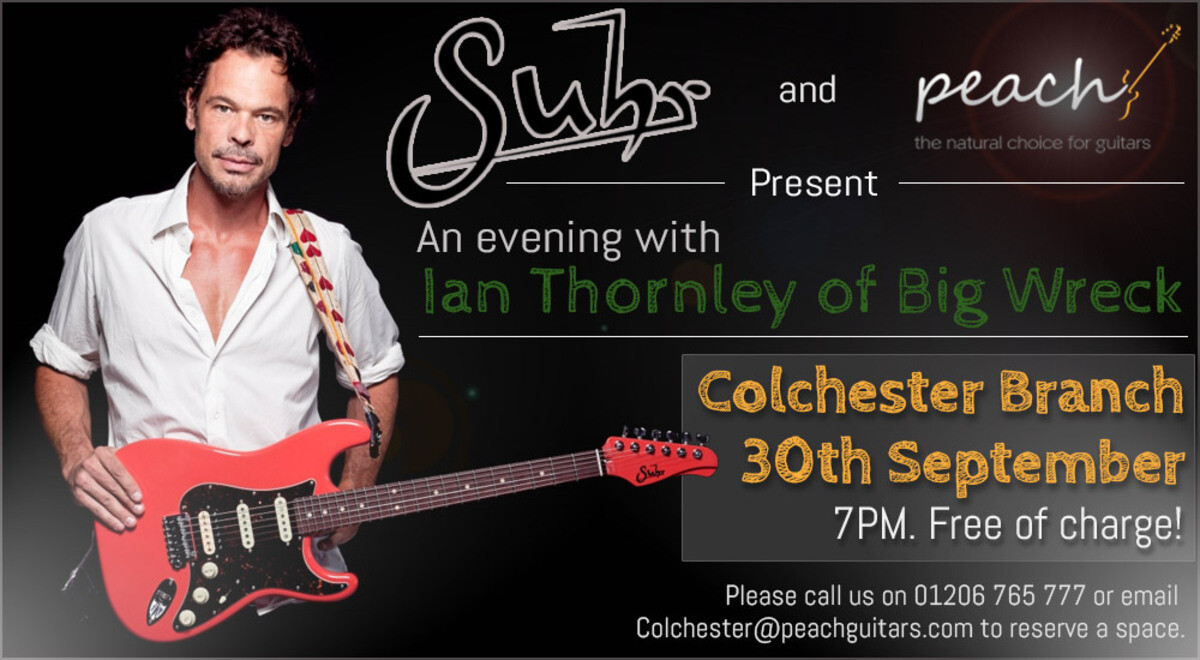 An evening with Ian Thornley of Big Wreck - with Suhr Guitars.