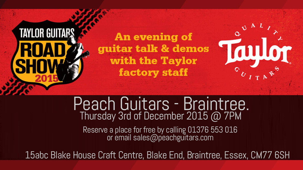 Taylor Roadshow - 3rd December - Braintree store